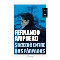 Libro-Sucedio-Entre-Dos-Parpados-Editorial-Planeta