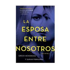 Novela-La-Esposa-Entre-Nosotros---Greer-Hendricks-1-242525