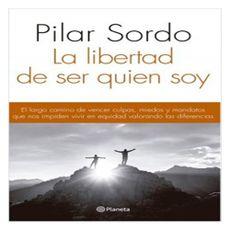 Libro-La-Libertad-De-Ser-Quien-Soy-1-52588776