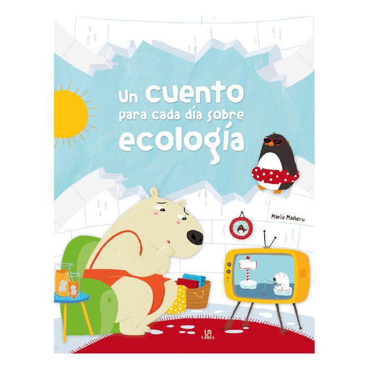 Libro-Un-Cuento-para-Cada-Dia-Sobre-Ecologia-1-52348923
