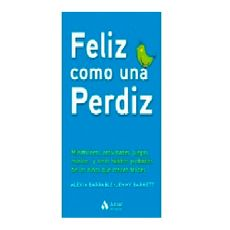 Libro-Feliz-Como-Una-Perdiz-MANUAL-FELIZ-COMO-1-17195323