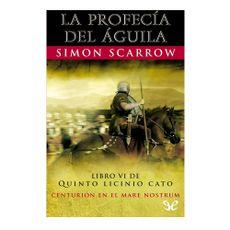 Libro-La-Profecia-del-Aguila-NOVELA-LA-PROFECIA-1-17195255