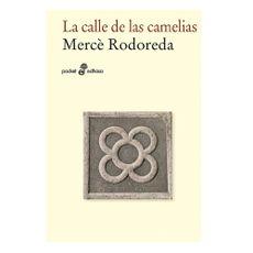 Libro-La-Calle-de-las-Camelias-NOVELA-LA-CALLE-DE-1-17195279