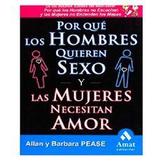 Libro-Por-Que-Los-Hombres-Quieren-Sexo-y-Las-Mujeres-Necesitan-Amor-MANUAL-HOMBRES-SEX-1-17195320