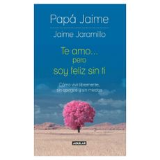 Te-Amo-pero-soy-Feliz-sin-Ti-1-147738442