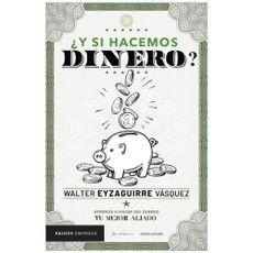 Y-si-Hacemos-Dinero-1-147738437