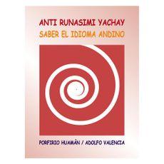 Anti-Runasimi-Yachay-Saber-el-Idioma-Andino-1-167904877